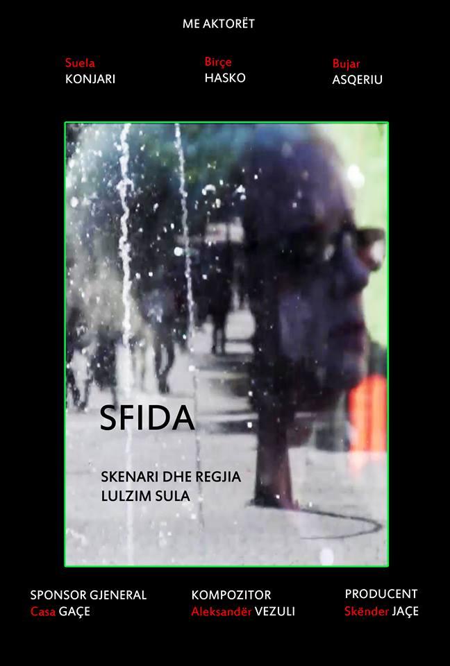"""Si po troket filmi i ri shqiptar """"SFIDA"""""""